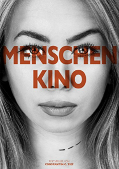 Menschenkino Thriller amazon Kindle