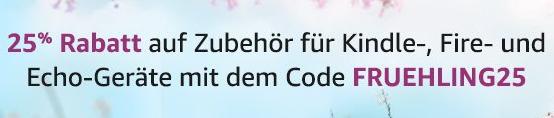 2018-06-06 17_01_21-Amazon.de_ 25% Rabatt auf Zubehör für Amazon-Geräte mit Code FRUEHLING25