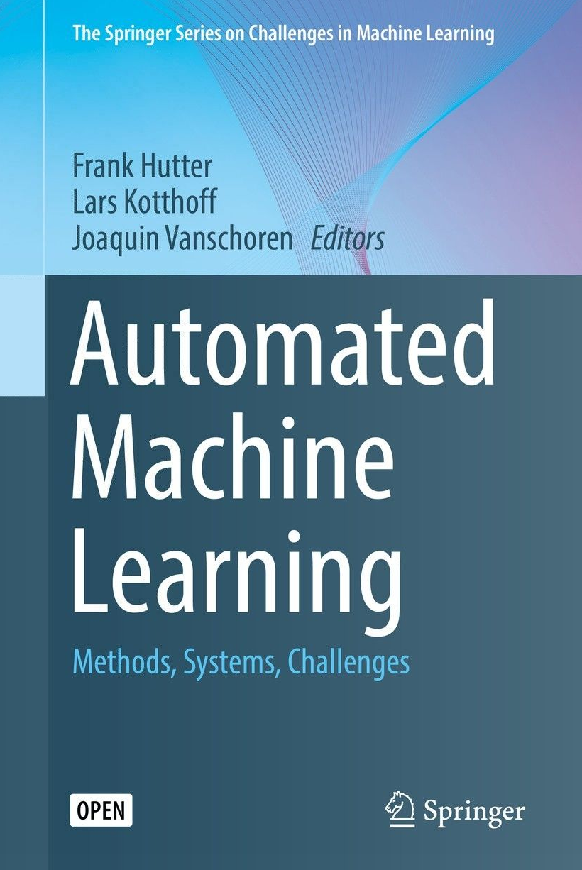 Automated Machine Learning_ Methods, Systems, Challenges amazon